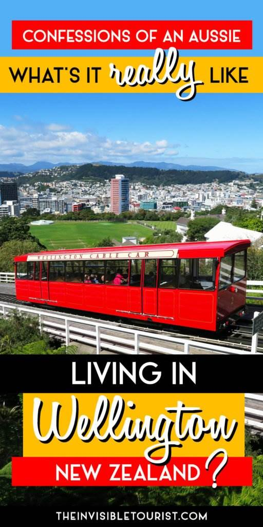 What's it Really Like Living in Wellington? | The Invisible Tourist