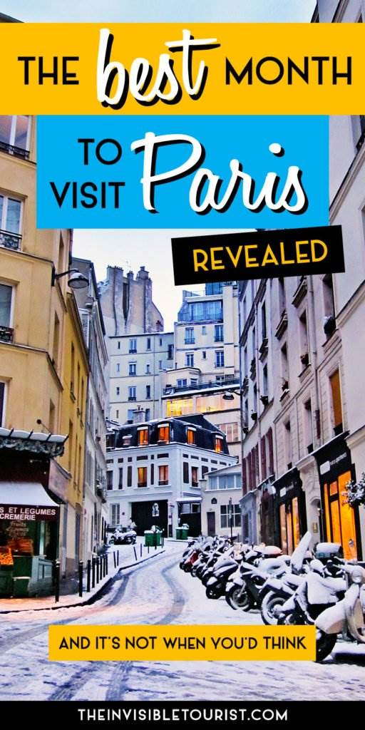 REVEALED: The Best Month to Visit Paris | The Invisible Tourist