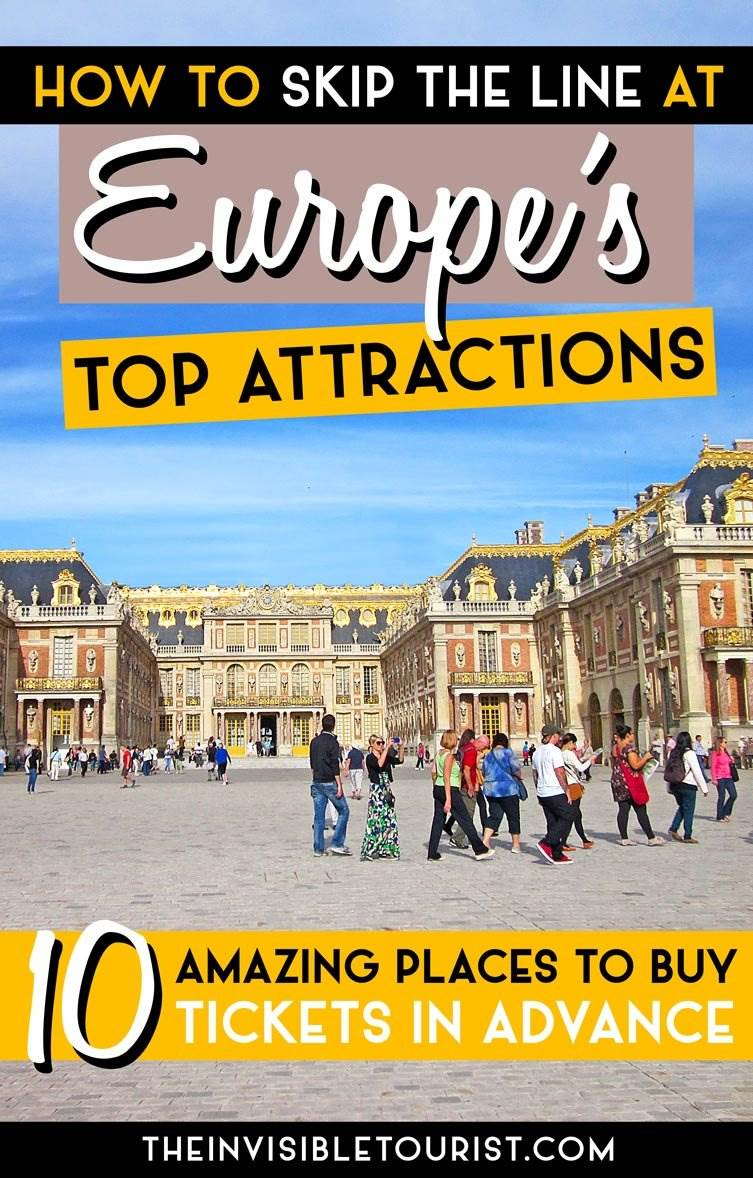 Skip The Line Buy Tickets In Advance To The Top 10 Europe