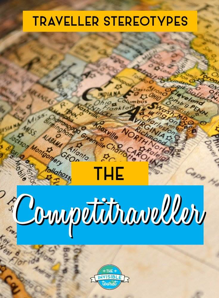 Competitraveller - Traveller Stereotypes: What's an Invisible Tourist? | The Invisible Tourist