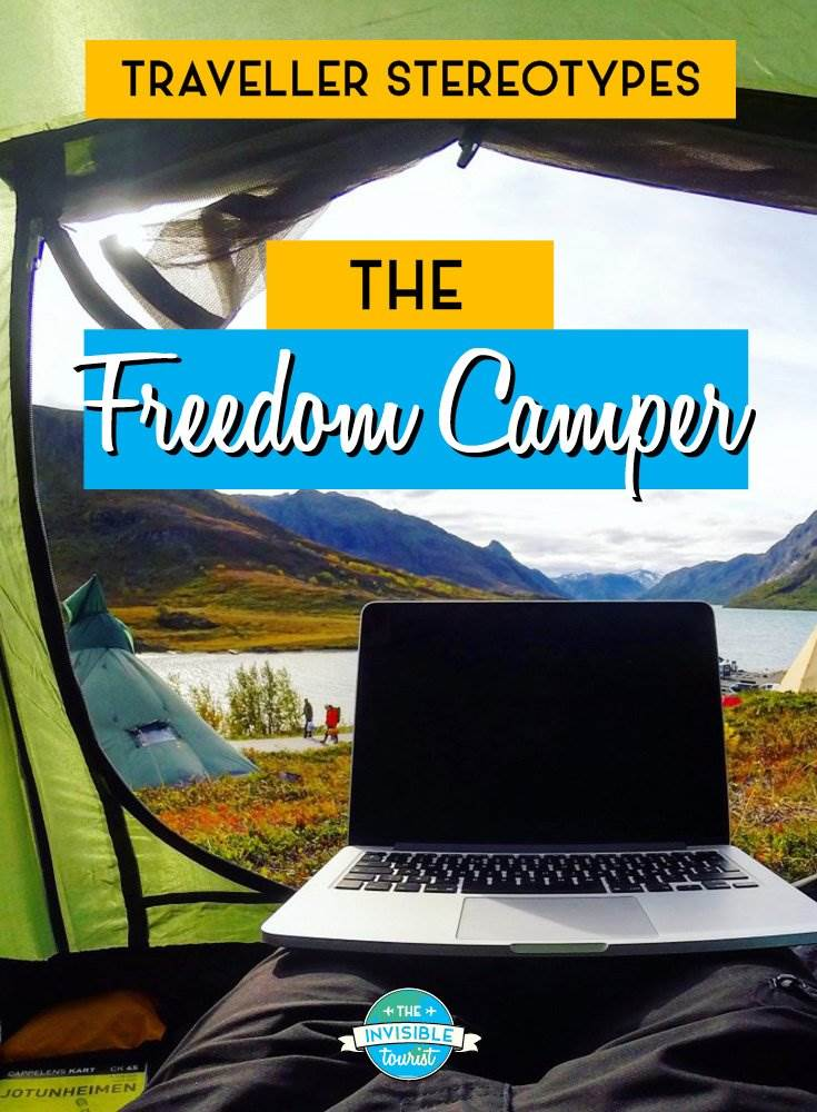 Freedom Camper - Traveller Stereotypes: What's an Invisible Tourist? | The Invisible Tourist