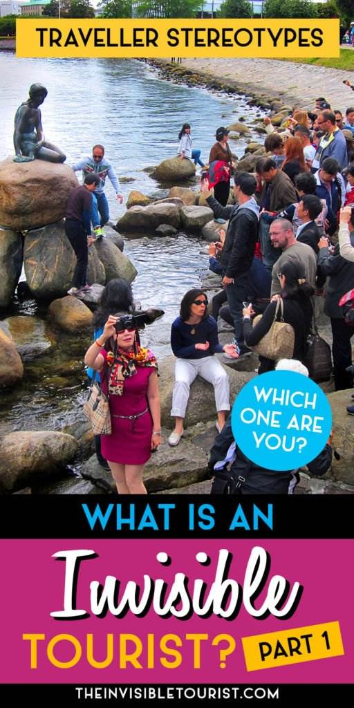 Traveller Stereotypes: What's an Invisible Tourist? (Part 1) | The Invisible Tourist