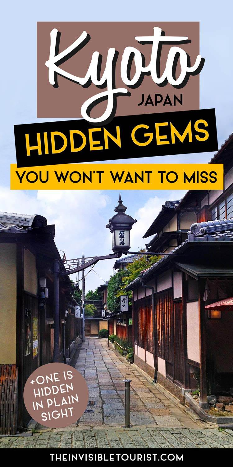 Kyoto Hidden Gems You Won't Want to Miss   The Invisible Tourist