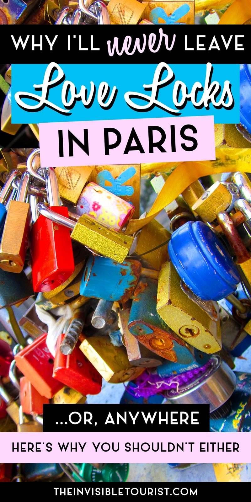 Pourquoi je ne laisserai jamais de cadenas à Paris (ou n'importe où) • Le touriste invisible