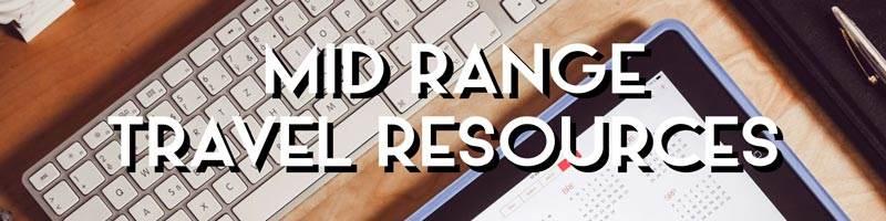 Mid Range Travel Resources