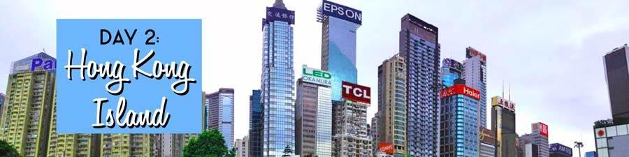 Jour 2: Hong Kong Island
