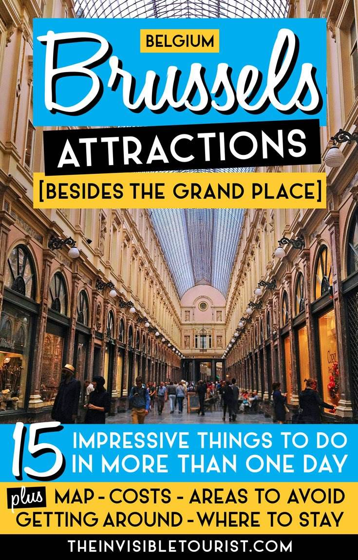 What to See in Brussels: 15 Impressive Attractions (Besides the Grand Place) | The Invisible Tourist