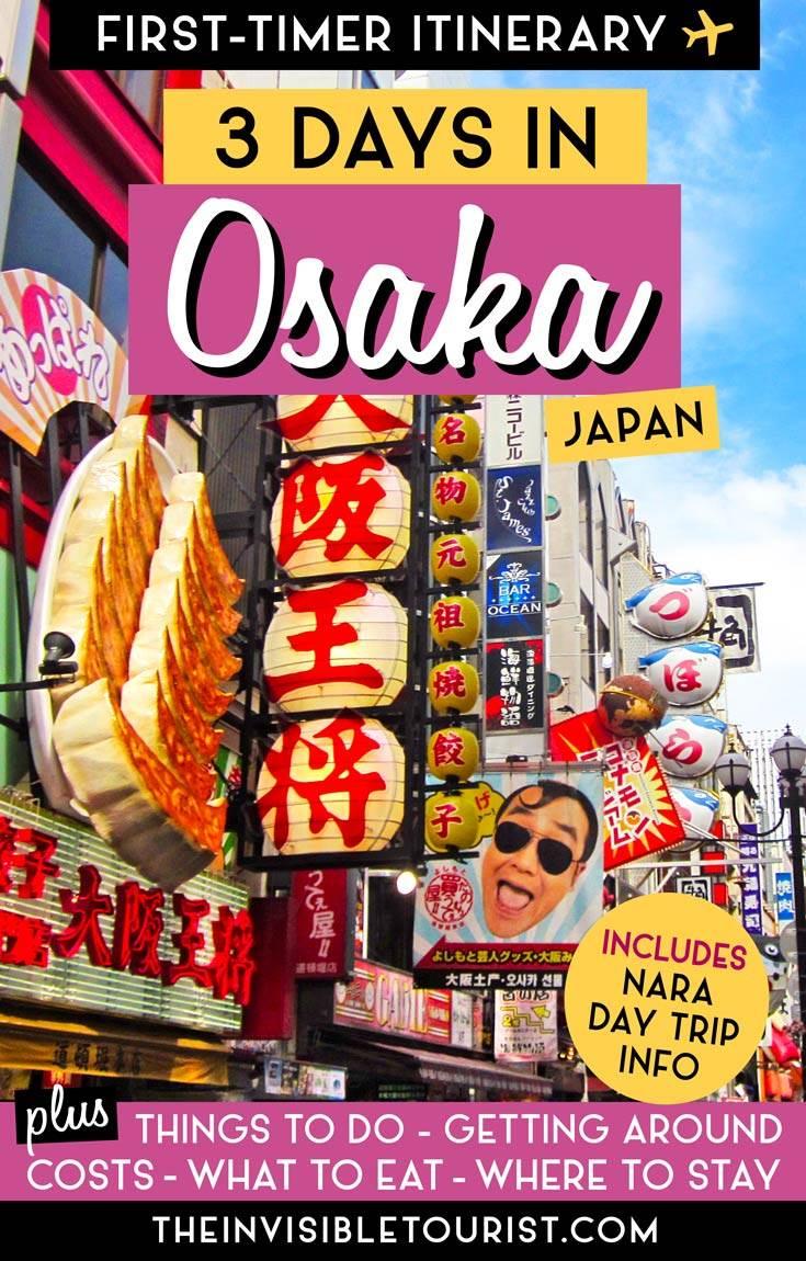 Itinéraire de 3 jours à Osaka: guide complet + excursion d'une journée à Nara | The Invisible Tourist #japantravel #osaka #osakaitinerary #nara #naraitinerary #invisibletourism #osakajapan #narajapan #naradaytrip #thingstodoinosaka #thingstodoinnara #osakaattractions #naraattractions #osakacastle #dotonboridayttaiji