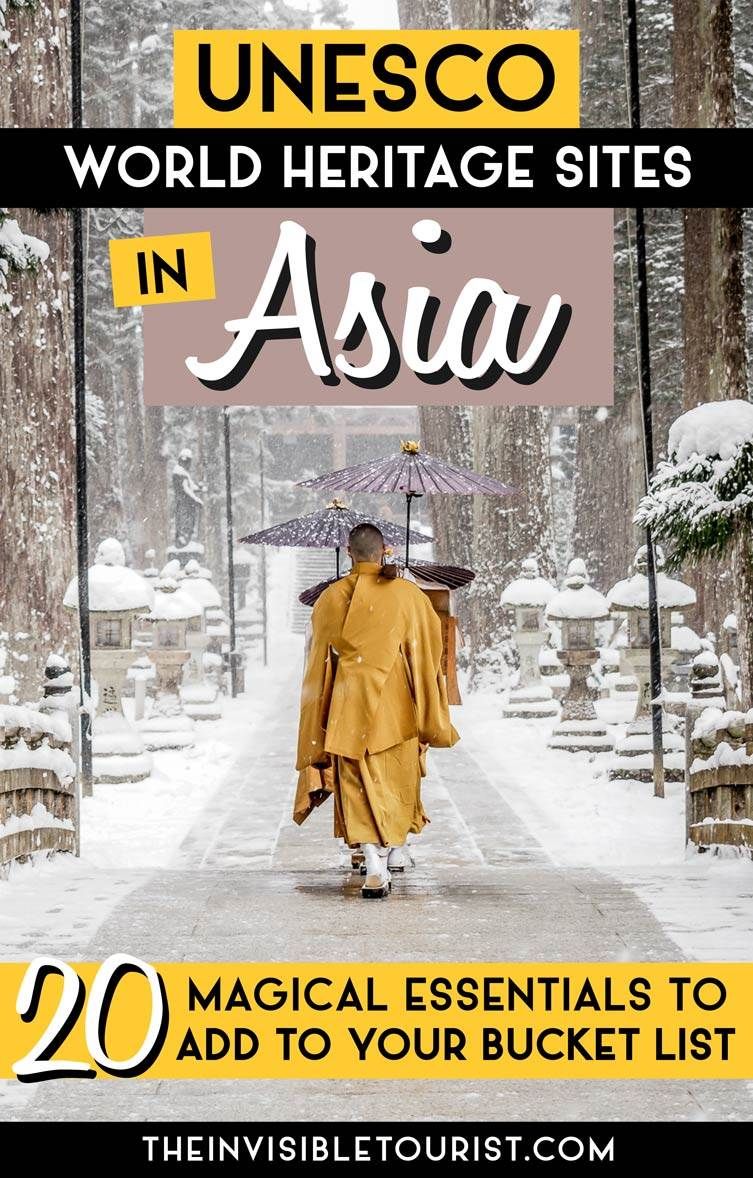 20 Magical UNESCO Sites in Asia Essential to Your Bucket List • The Invisible Tourist