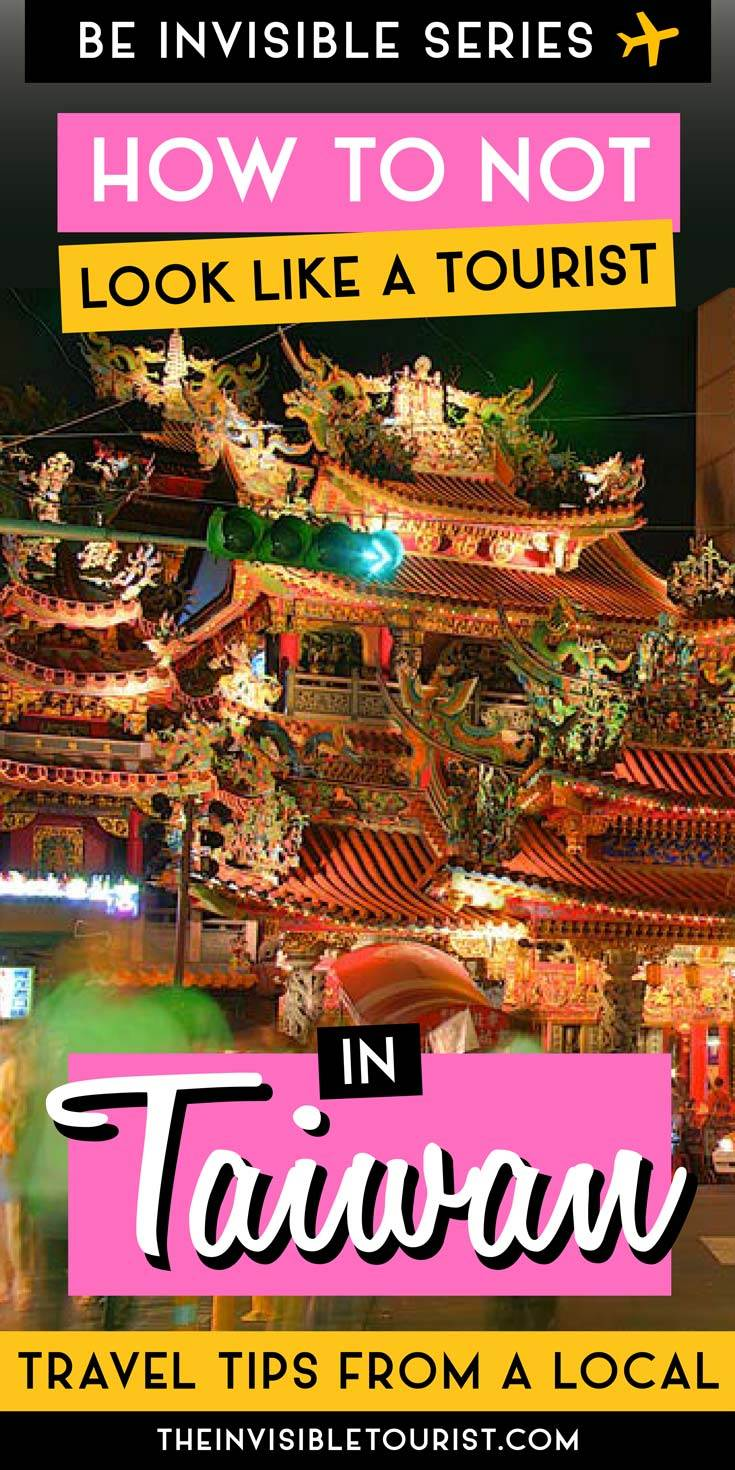 Taiwan Travel Tips to Know Before You Go • The Invisible Tourist