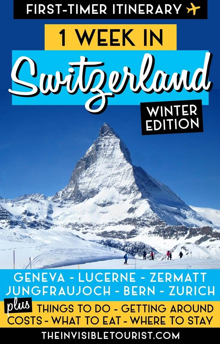 7 Days in Switzerland Itinerary: One Week in Winter Wonderland | The Invisible Tourist #switzerlandtravel #switzerlanditinerary #visitswitzerland #thingstodoinswitzerland #switzerlandguide #invisibletourism #bern #lucerne #geneva #zurich #jungfraujoch #interlaken #zermatt #swissalps