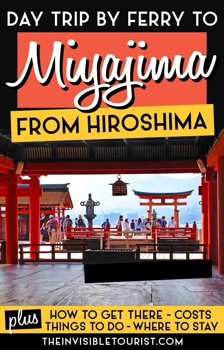 Hiroshima to Miyajima: An Enjoyable Day Trip by Ferry You'll Love | The Invisible Tourist #miyajima #miyajimaisland #hiroshima #daytrip #deer #japan #japantravel #unesco #torii #shrine #ferry #invisibletourism