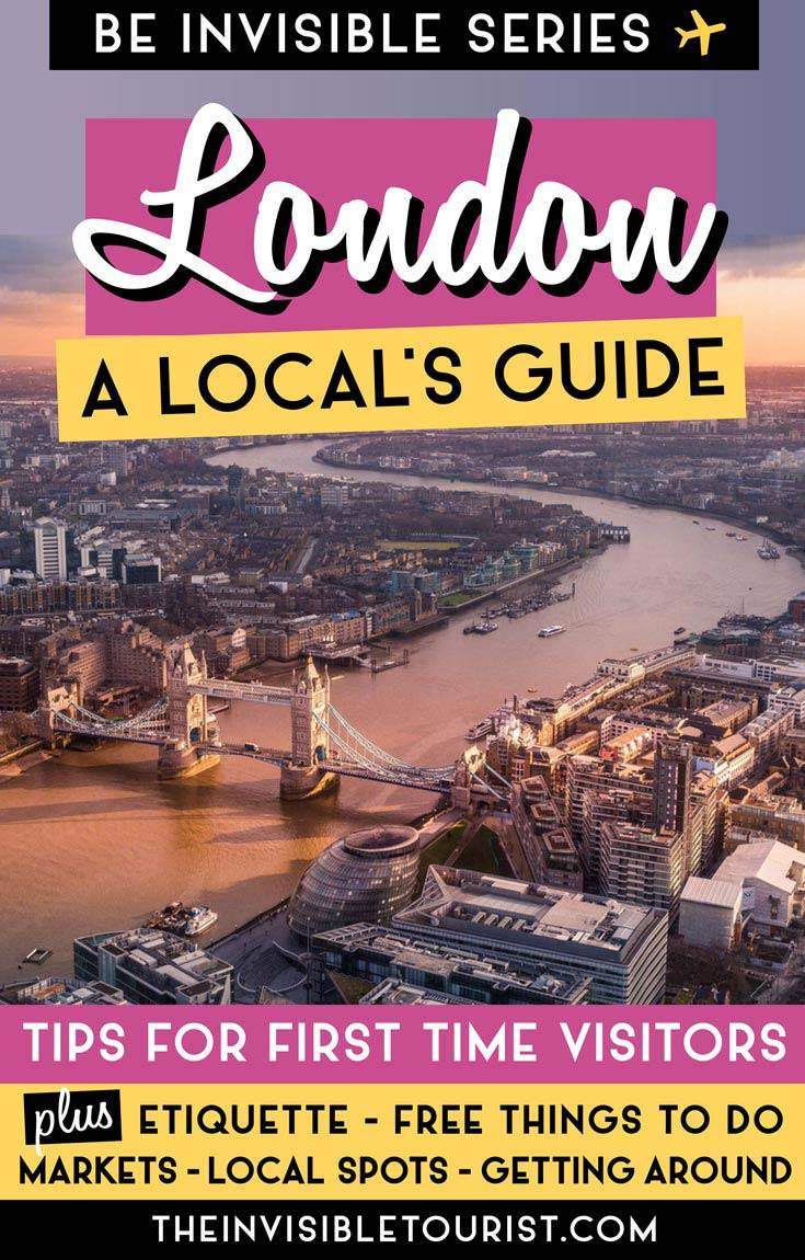 Traveling to London for the first time? This local's guide to London has you covered. Top advice for things to do in London to experience the city like a local, written from an American perspective! | The Invisible Tourist #london #thingstodo #londonmarkets #livinginlondon #londonexpat #londontips #unitedkingdom #englandtravel #londonfood #invisibletourism #likealocal