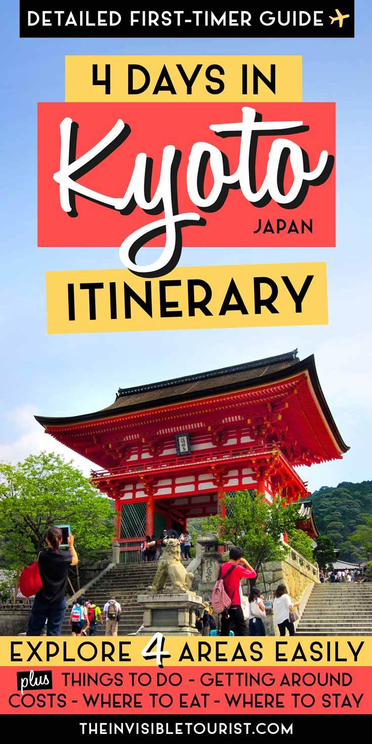 4 Days in Kyoto Itinerary: Complete Guide for First Timers. Covering the best things to do in Kyoto, where to stay in Kyoto, getting around in Kyoto, where to eat in Kyoto and more! | The Invisible Tourist #kyoto #japan #itinerary #thingstodo #japantravel #kyotosightseeing