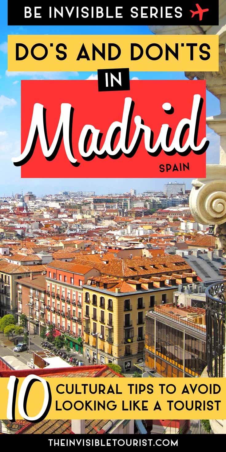 Comment ne pas ressembler à un touriste à Madrid, Espagne | Le touriste invisible