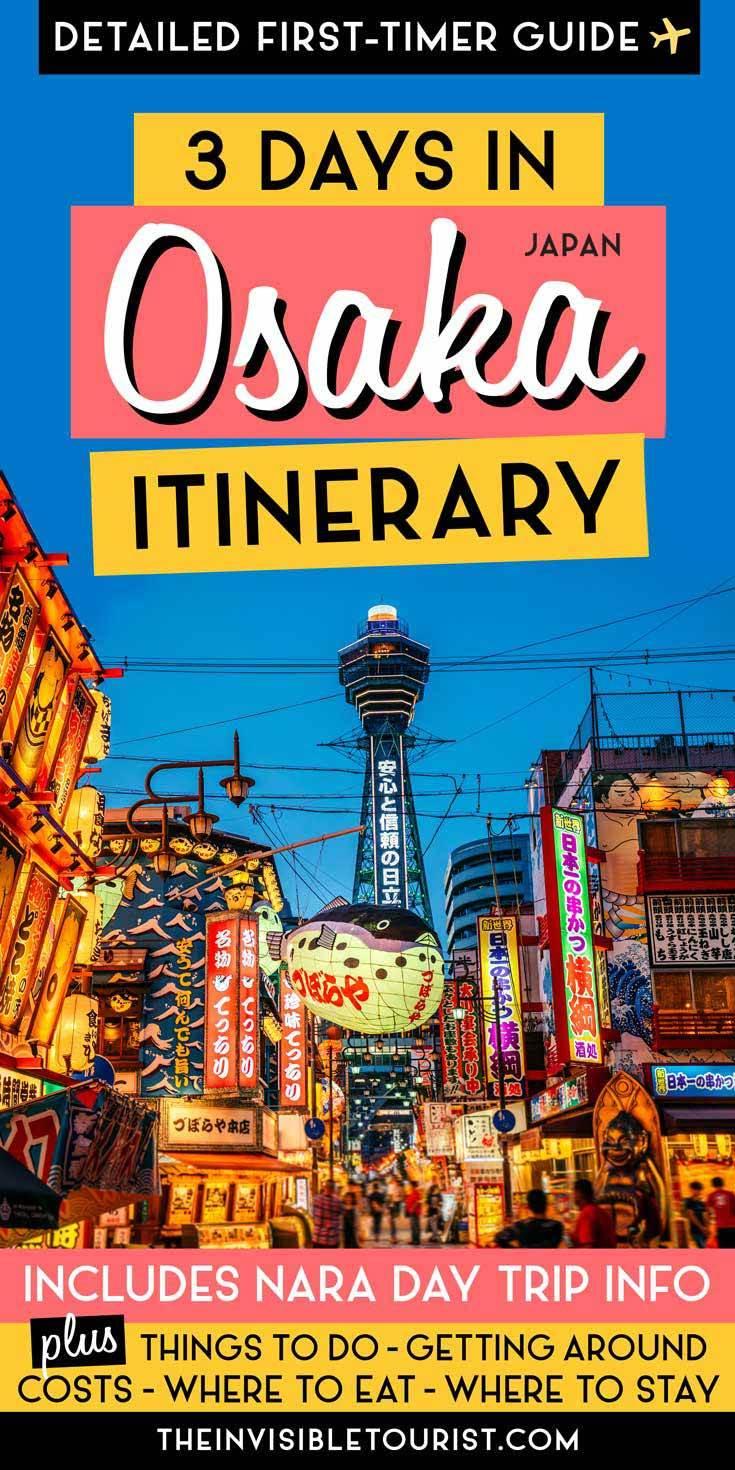 Vous vous demandez comment passer 3 jours à Osaka? Mon itinéraire à Osaka vous a couvert. Comprend les choses à faire à Osaka, où séjourner à Osaka, les coûts, les détails pour une excursion d'une journée à Nara et plus encore! | The Invisible Tourist #osaka #japan #itinerary #nara #daytrip #thingstodo #osakacastle #dotonbori #invisibletourism