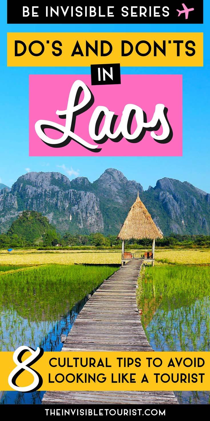 Que faire au Laos pour éviter de ressembler à un touriste (et quoi ne pas faire!) | The Invisible Tourist #laos #laostravel #thingstodoinlaos #traveltips #invisibletourism #vientiane #luangparabang #culture #vangvieng