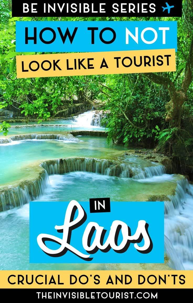 Que faire au Laos pour éviter de ressembler à un touriste (et quoi ne pas faire!) | The Invisible Tourist #laos #laostravel #thingstodoinlaos #traveltips #invisibletourism #vientiane #asia #luangparabang #culture