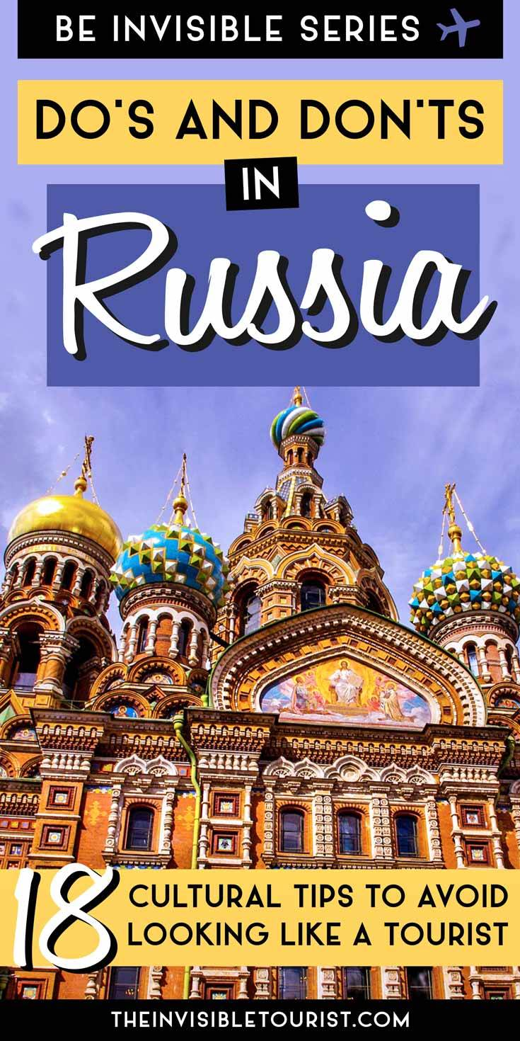 18 Crucial Do's and Don'ts in Russia: Travel Tips to Know Before You Go | The Invisible Tourist | What are the cultural do's and don'ts in Russia? These crucial Russia travel tips & advice written by a local will help you not look like a tourist! #stpetersburg #russia #russiatravel #sanktpetersburg #saintpetersburg #traveltips #likealocal #europe