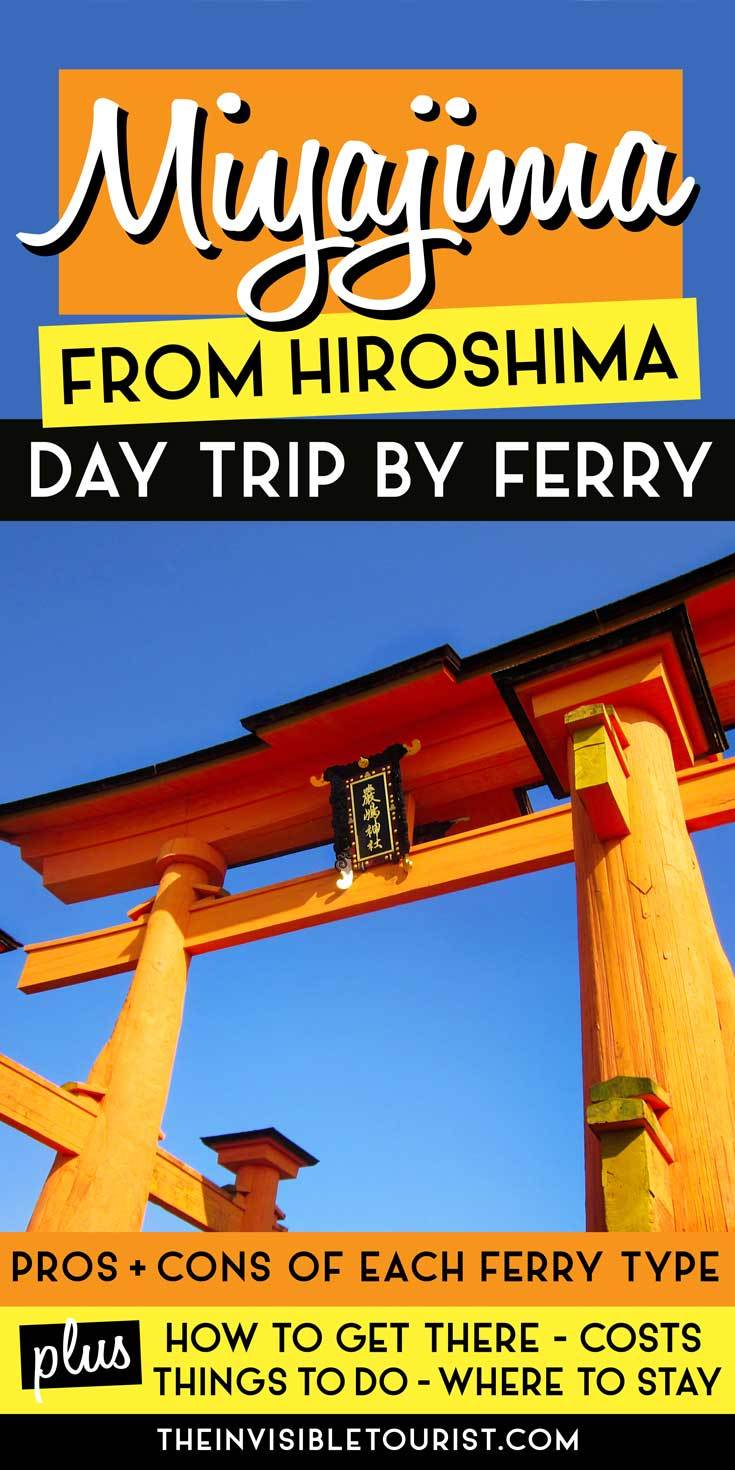 Hiroshima to Miyajima by Ferry: Here's Why it's Worth a Day Trip | The Invisible Tourist