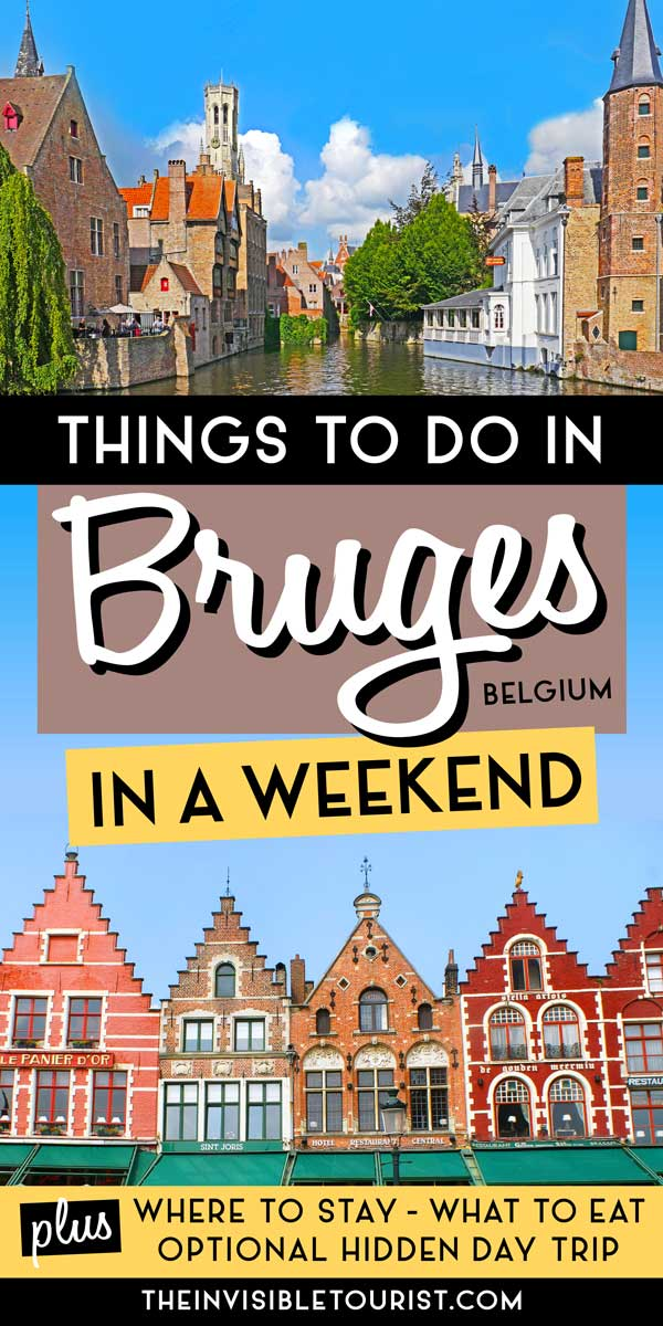 Spend a Weekend in Bruges With This Fairytale Itinerary | The Invisible Tourist