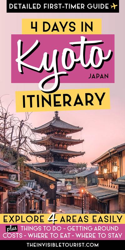 Itinéraire de 4 jours à Kyoto: guide complet pour les débutants | Le touriste invisible