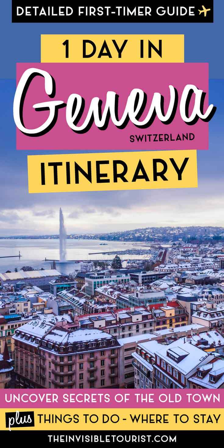 One Day in Geneva Itinerary: Uncover Secrets of the Old Town & Beyond | The Invisible Tourist