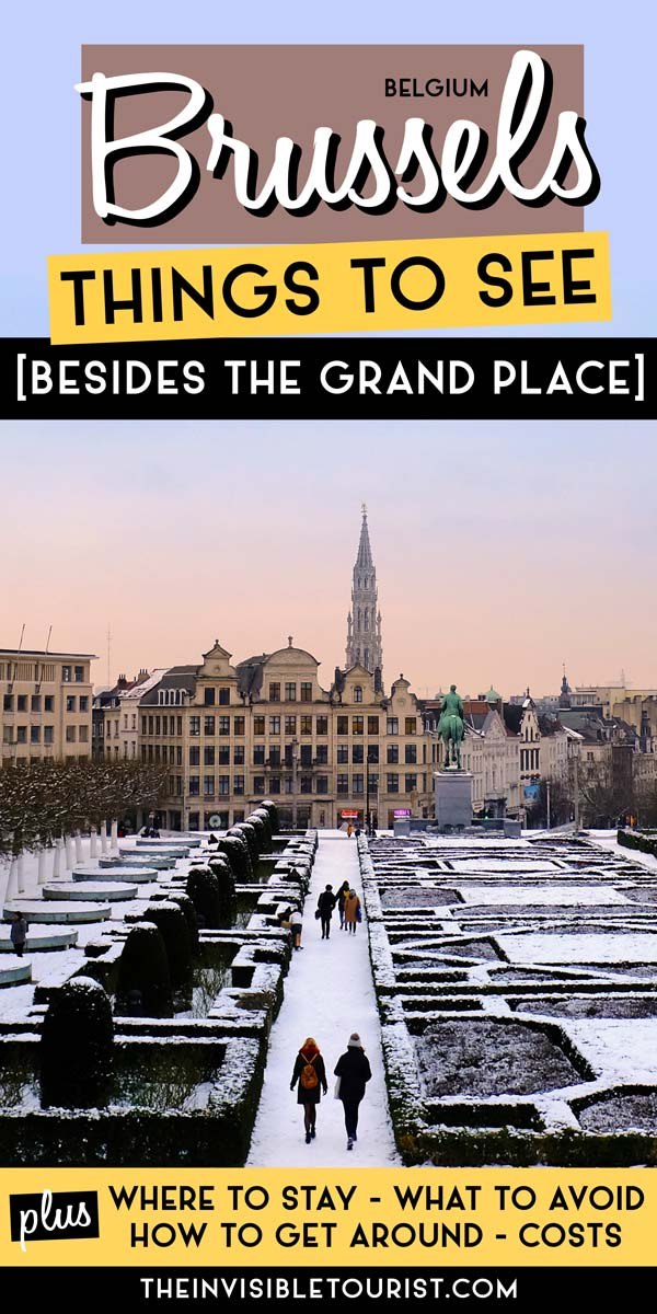 Things to See in Brussels That Aren't the Grand Place | The Invisible Tourist