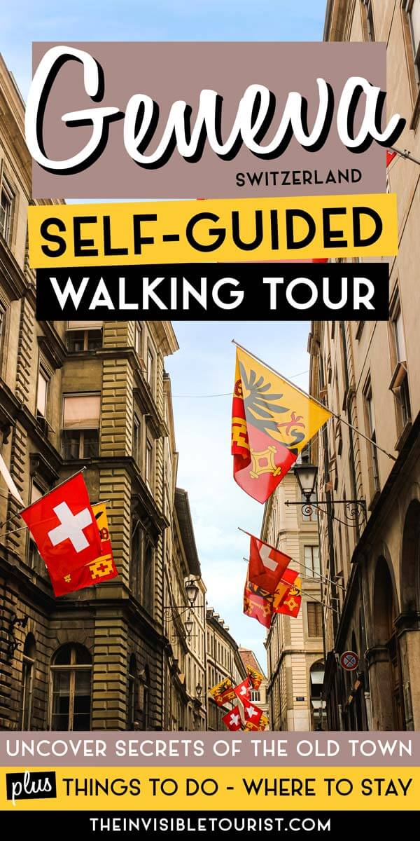 Self Guided Walking Tour of Geneva Switzerland | The Invisible Tourist