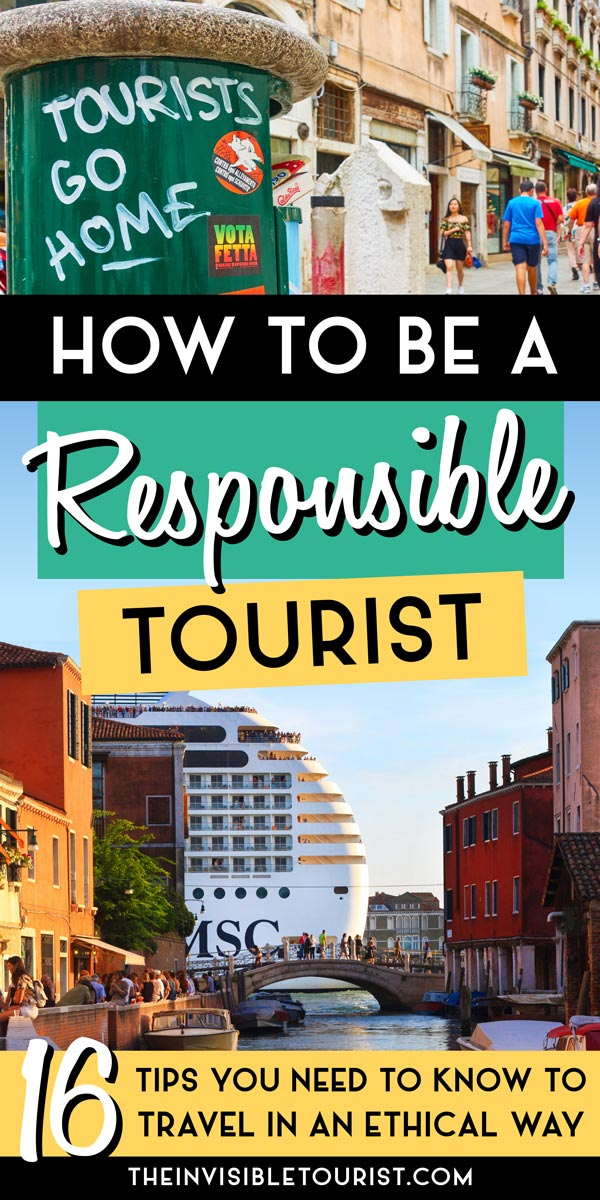 How to Be a Responsible Tourist? Effective Tips for Ethical Tourism | The Invisible Tourist